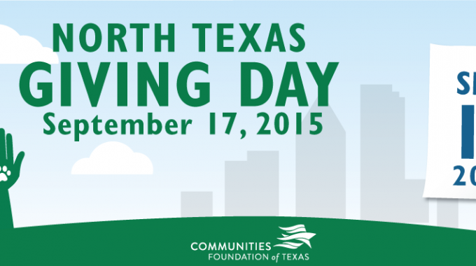Don't Forget To Give Today! North Texas Giving Day.